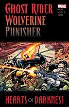 Ghost Rider, Wolverine, Punisher: Hearts of…