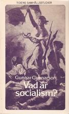 Vad är socialism? by Gunnar Gunnarson