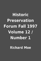 Historic Preservation Forum Fall 1997 Volume…