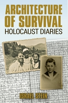 Architecture of Survival: Holocaust Diaries…