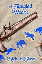 A Tangled Weave by Michael Skeet