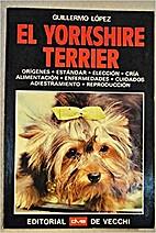 El yorkshire terrier by Guillermo López