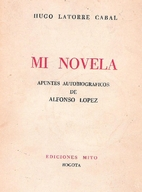 Mi novela; apuntes autobiográficos de…