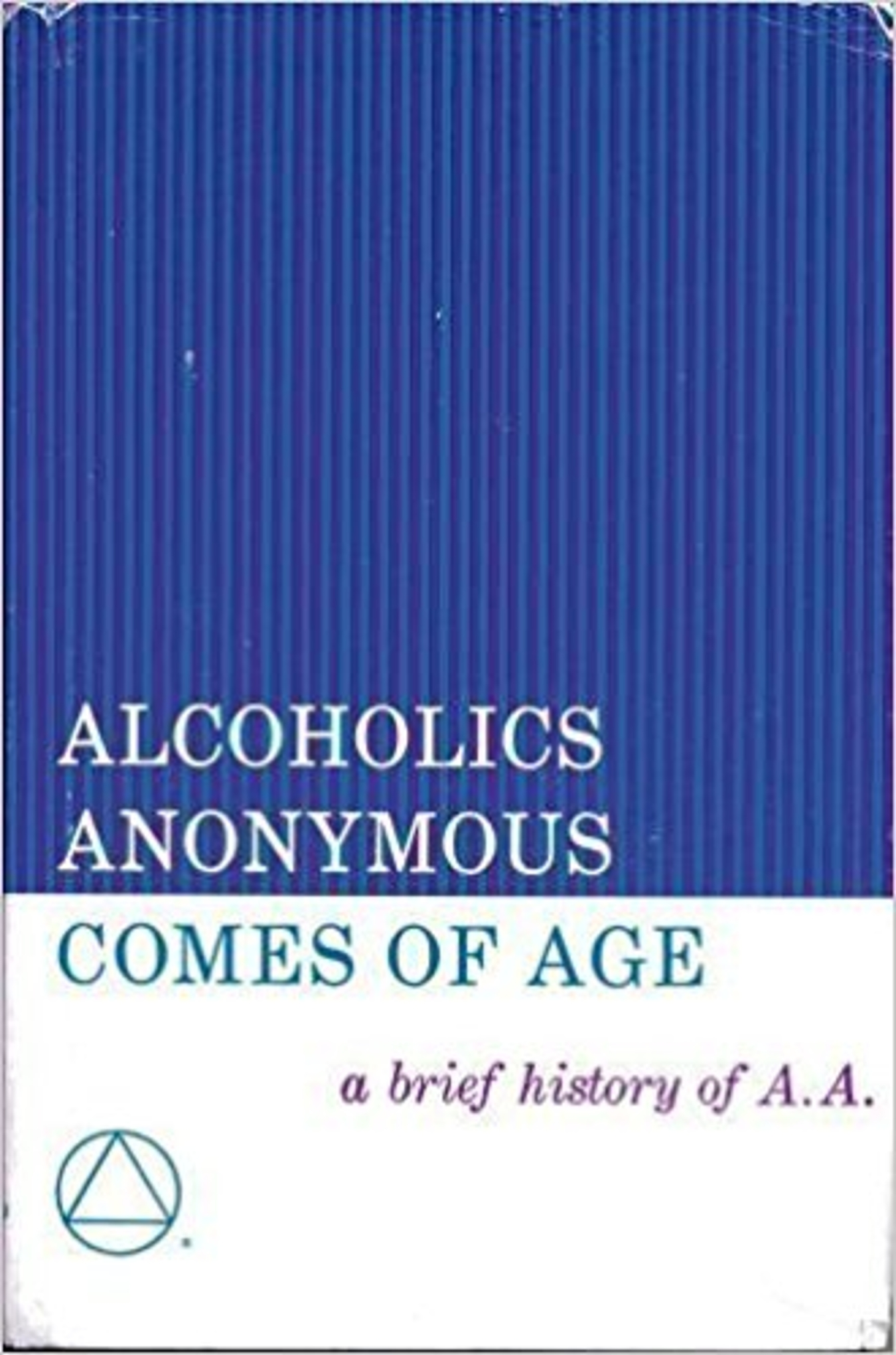 a history of alcoholics anonymous Home archives & history history and resources historical data: the birth of aa and its growth in the us/canada  though the name alcoholics anonymous had not yet been coined, these three men actually made up the nucleus of the first aa group in the fall of 1935, a second group of alcoholics slowly took shape in new york.