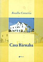 Casa Bàrnaba by Rosalba Conserva