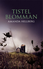 Tistelblomman by Amanda Hellberg