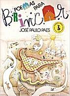 Poemas para brincar by José Paulo Paes