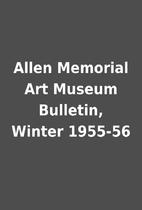 Allen Memorial Art Museum Bulletin, Winter…