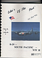 Echo's Of The Past B-29 South Pacific WW II…