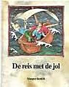 Die Reise mit der Jolle by Margret Rettich