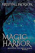 Magic Harbor: Dimension 8, Book Two (Keeper…
