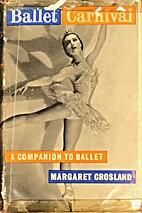 Ballet Carnival by Margaret Crosland