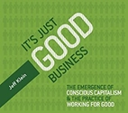 It's Just Good Business by Jeff Klein
