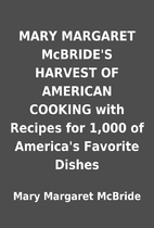 MARY MARGARET McBRIDE'S HARVEST OF…
