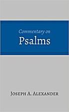 Commentary on Psalms by Joseph A. Alexander