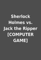 Sherlock Holmes vs. Jack the Ripper…