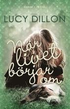 När livet börjar om by Lucy Dillon