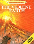 The Violent Earth (All-About Books) by…