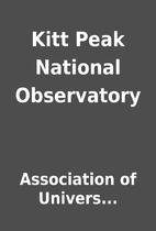 Kitt Peak National Observatory by…