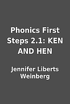 Phonics First Steps 2.1: KEN AND HEN by…