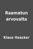 Raamatun arvovalta by Klaus Haacker