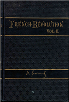 The French Revolution - Volume 2 by…
