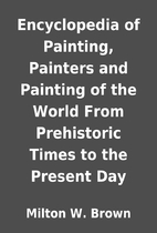 Encyclopedia of Painting, Painters and…