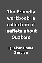 The Friendly workbook: a collection of…