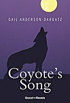 Coyote's Song by Gail Anderson-Dargatz