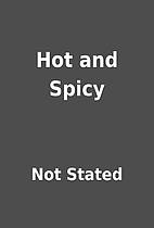 Hot and Spicy by Not Stated