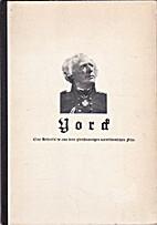 Yorck. Eine Bilderfolge aus dem…