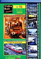 Video Rail Actualité nº 16/Decembre 2008