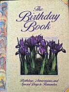 The Birthday Book: Birthdays, Anniversaries…