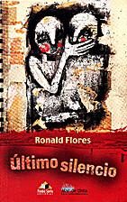Ultimo Silencio by Ronald Flores