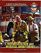 Rehabilitation and Medical Monitoring A…