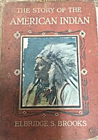 The story of the American Indian his origin,…