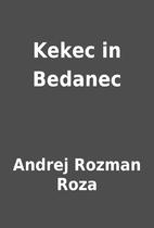 Kekec in Bedanec by Andrej Rozman Roza
