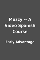 Muzzy -- A Video Spanish Course by Early…