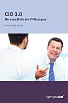 CIO 3.0: Die neue Rolle des IT-Managers by…
