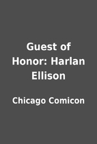 Guest of Honor: Harlan Ellison by Chicago…