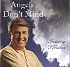 Angels Don't Mind (CD) by Danny Funderburk