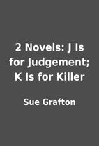 2 Novels: J Is for Judgement; K Is for…