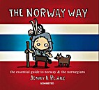 The Norway way : the essential guide to…