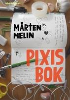 Pixis bok by Mårten Melin
