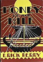Honey of the Nile by Erick Berry