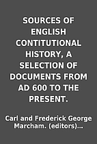 SOURCES OF ENGLISH CONTITUTIONAL HISTORY, A…