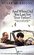 And When Did You Last See Your Father? [2007…