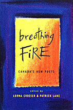 Breathing Fire: Canada's New Poets by Lorna…