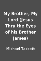 My Brother, My Lord (Jesus Thru the Eyes of…