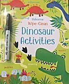 Wipe-Clean Dinosaur Activities by Kirsteen…